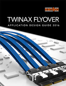 Twinax Flyover Application Guide