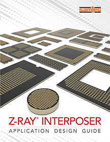 Z-Ray® Interposer Application Guide
