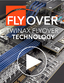 Twinax Flyover® Technology
